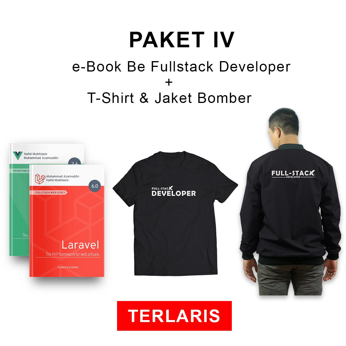 PAKET IV : e-Book Be Fullstack Developer +  T-Shirt + Jaket Bomber